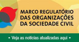 Marco Regulatório das Organizações da Sociedade Civil - MROSC